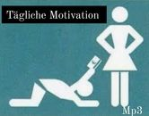Tägliche Motivation